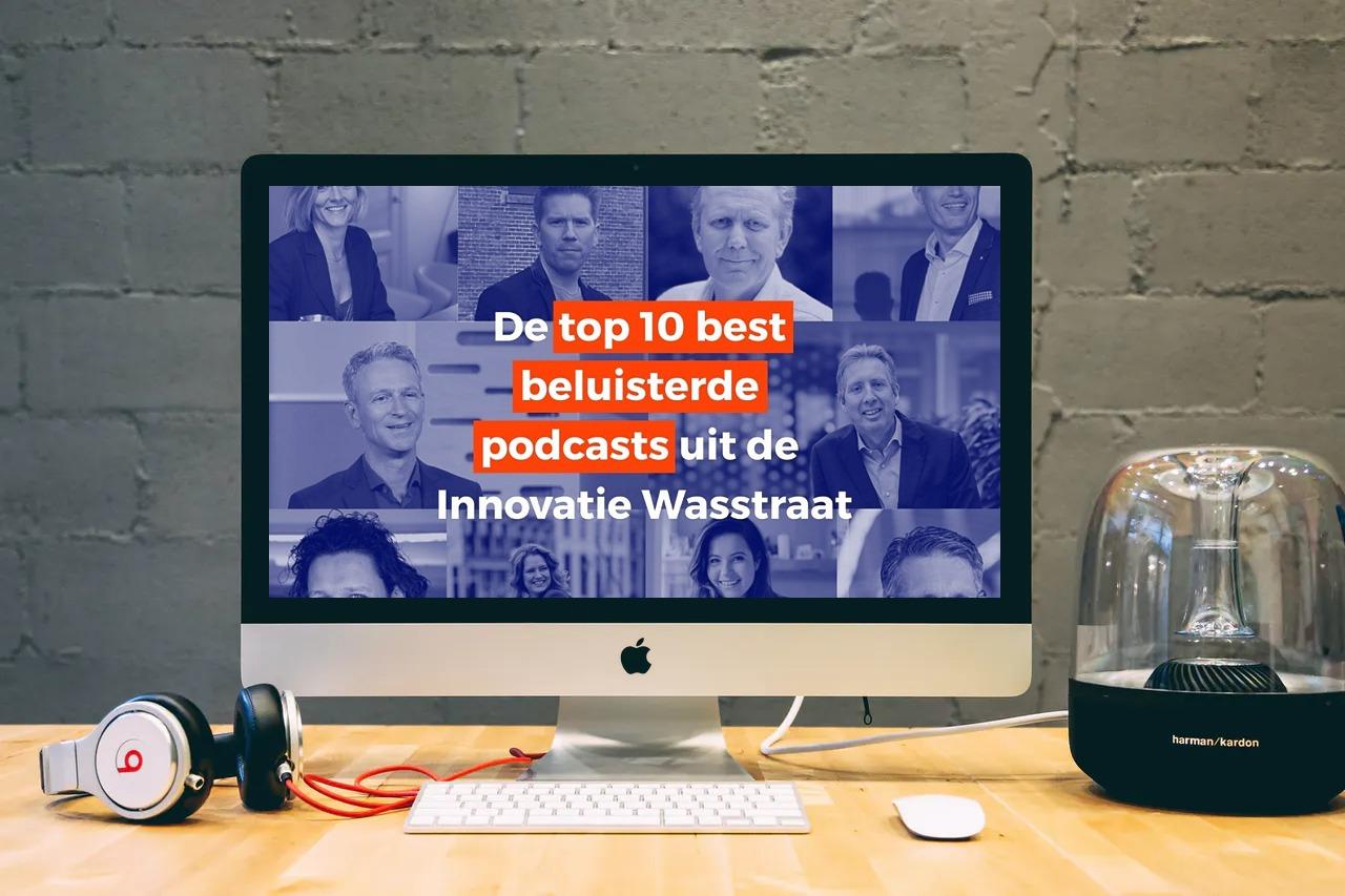 De top 10 beste beluisterde podcasts uit de Innovatie Wasstraat - seizoen 2